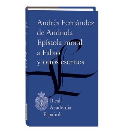 Epístola moral a Fabio y otros escritos