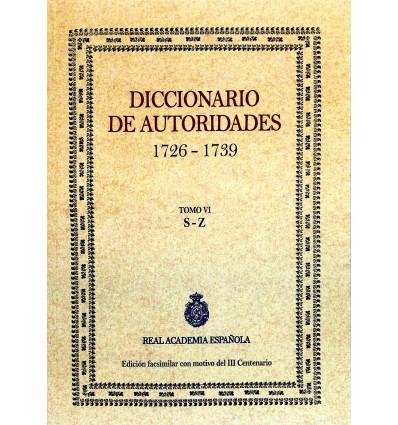 Diccionario de autoridades. Tomo VI.