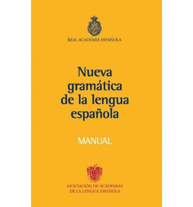Nueva gramática de la lengua española. Manual.