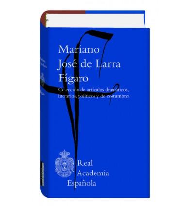 Fígaro. Colección de artículos dramáticos, literarios, políticos y de costumbres