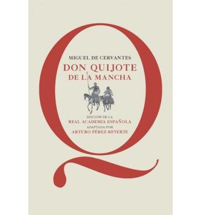 Don Quijote de la Mancha (ed. escolar de Arturo Pérez-Reverte)